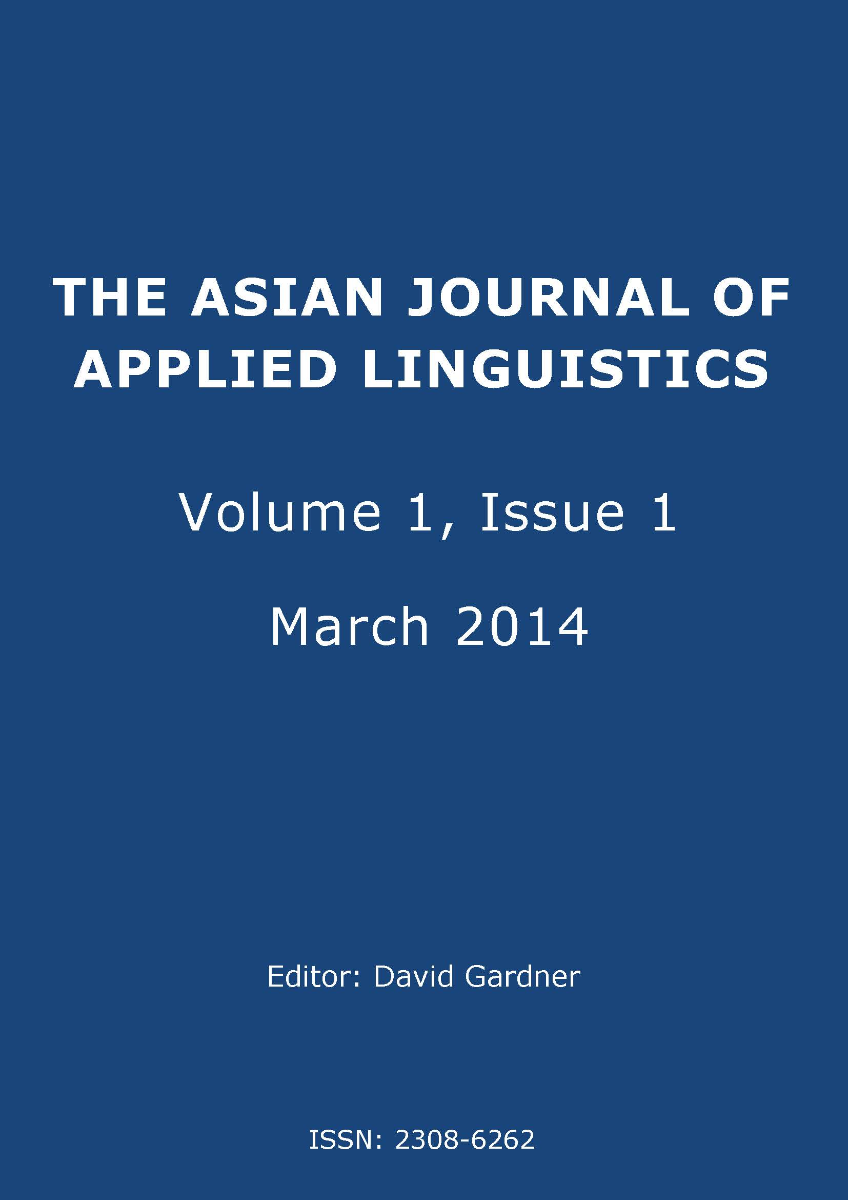 The Asian Journal of Applied Linguistics. Volume 1. Issue 1. March 2014
