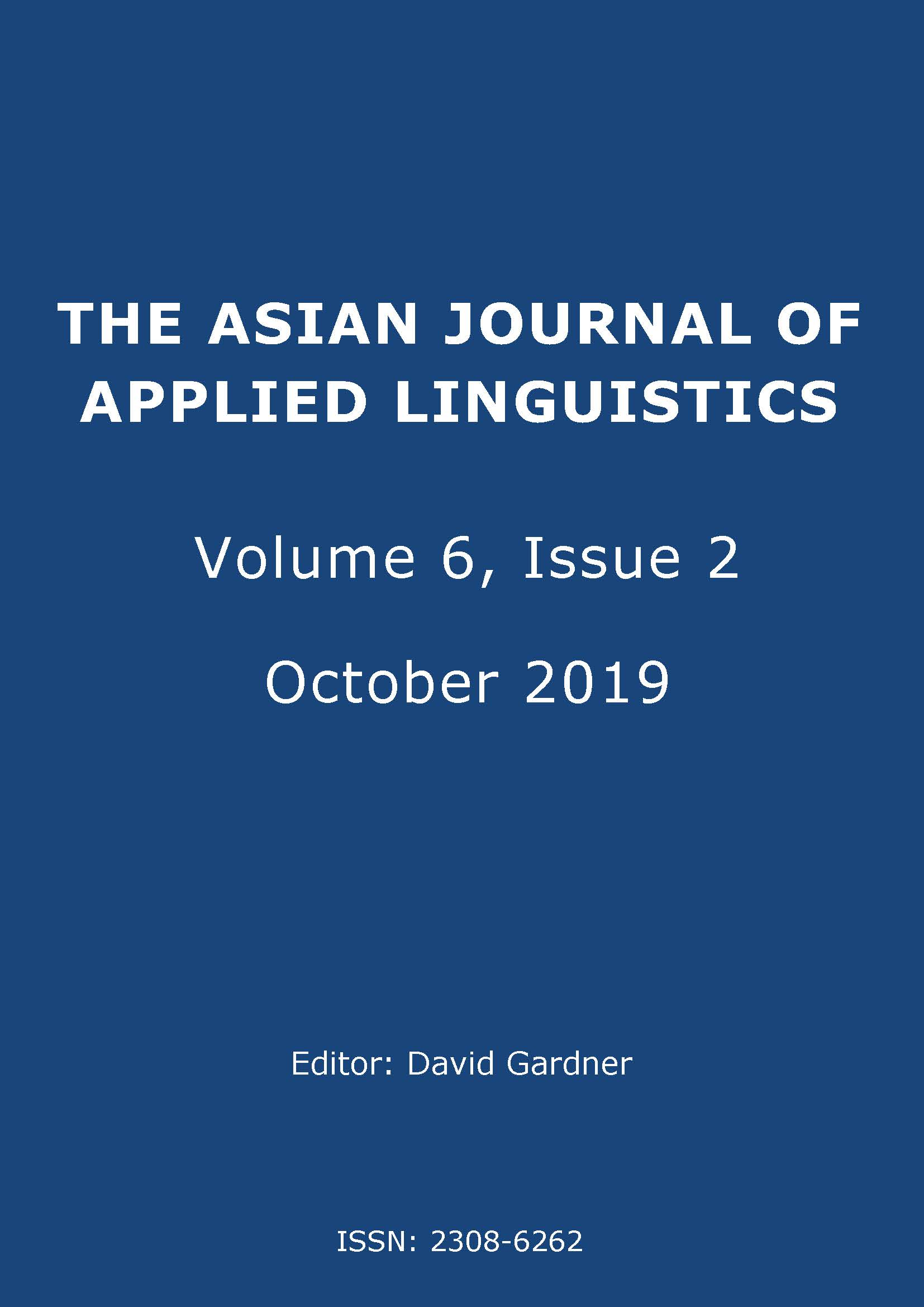 The Asian Journal of Applied Linguistics. Volume 6, Issue 2. October 2019.