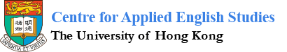 Centre for Applied English Studies,The University of Hong Kong